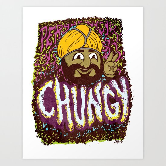CHUNGY Art Print