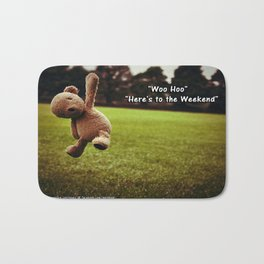 Here's to the Weekend =) Bath Mat