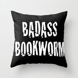 Badass Bookworm Throw Pillow