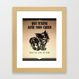 Love Me/Love my Dog Framed Art Print
