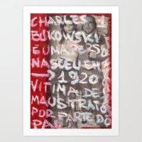 bukowski Art Prints featuring Bukowski by Ibbanez