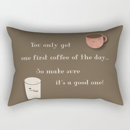 One First Coffee Rectangular Pillow