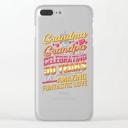 50th Anniversary Grandma and Grandpa Celebrating 50 Years of Amazing Fantastic Love Clear iPhone Case