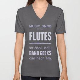 Flutes — Music Snob Tip #413 Unisex V-Neck