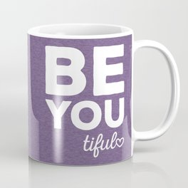 Be-You-Tiful Positive Quote Coffee Mug