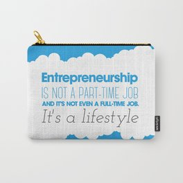 Entrepreneurship Quote Carry-All Pouch