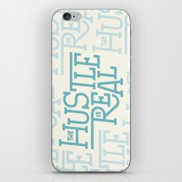 The Hustle is Real iPhone Skin