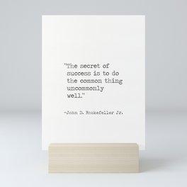 John D. Rockefeller Jr. quote Mini Art Print