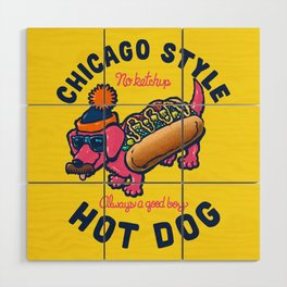 Da Chicago Dog With Text Wood Wall Art