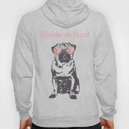 Hustle Pug Hoody
