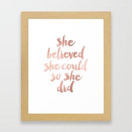 She Believed she Could so she Did Framed Art Print
