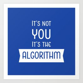 Social Media Algorithm Blues Art Print