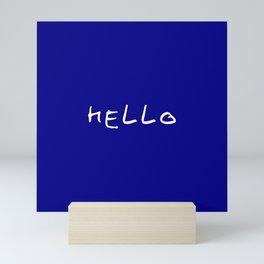 hello 7- blue Mini Art Print