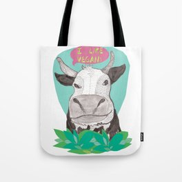 "cow says ""I like Vegans"" Tote Bag"