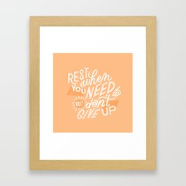 rest when you need to Framed Art Print