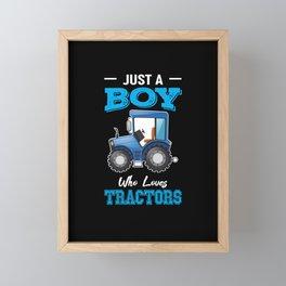 Just A Boy Who Loves Tractors Framed Mini Art Print