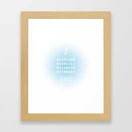 I 01101100 you Framed Art Print
