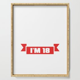 Funny Not 30 I'm 18 With 12 Years Exp 30th Birthday  Serving Tray