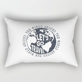 Lets Go Travel Around The World Rectangular Pillow