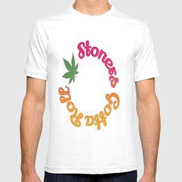 Stoners Gotta Roll T-shirt