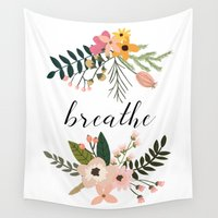 breathe Wall Tapestries featuring Breathe by Indulge My Heart