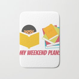 My Weekend Plans Bath Mat