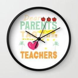 Funny Teacher Gift Dear Parents Tag You're It Love Teacher Wall Clock