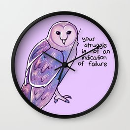 """Your Struggle is Not an Indication of Failure"" Galaxy Owl Wall Clock"