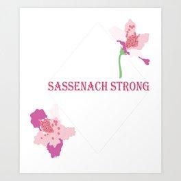 Sassenach Strong Art Print