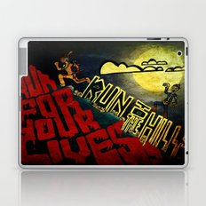 Run to the Hills, Run for Your Lives! Laptop & iPad Skin