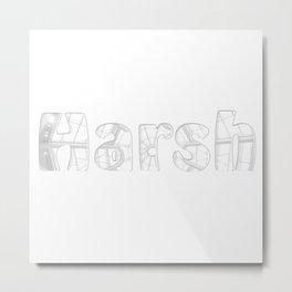 Harsh Metal Print