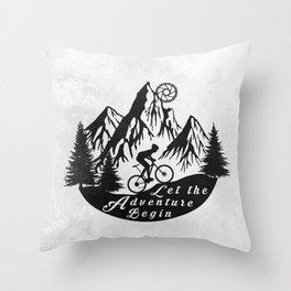 Let the adventure begin - mountain biking Throw Pillow