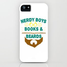 """""""Nerdy Boys Books And Beards"""" tee design for beard lovers like you! Makes a unique gift too!  iPhone Case"""