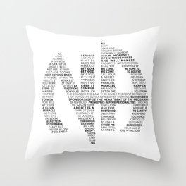 Narcotics Anonymous Symbol in Slogans Throw Pillow