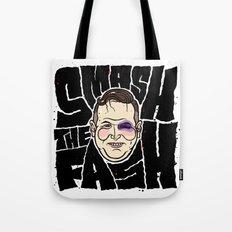 SMASH THE FASH Tote Bag