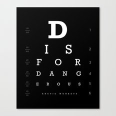 D is for Dangerous (Black) Canvas Print