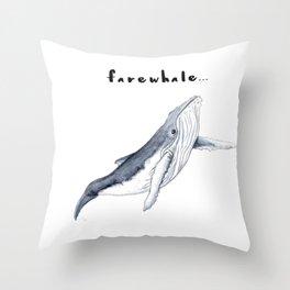 Farewhale Humour Whale Farewell Goobye design Throw Pillow