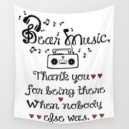 Dear music Wall Tapestry
