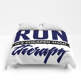 Run It's Cheaper Than Therapy Comforters
