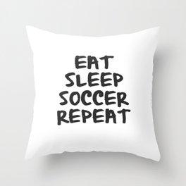 Eat, Sleep, Soccer, Repeat Throw Pillow