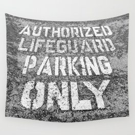 Lifeguard Parking Wall Tapestry