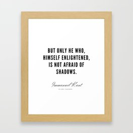 13  |  Immanuel Kant Quotes | 190810 Framed Art Print