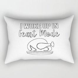 I Woke Up In Feast Mode Shirt Rectangular Pillow
