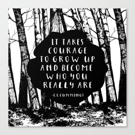 Courage (Designed for The YA Chronicles) Canvas Print