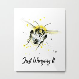 Just Winging It - Punny Bee Metal Print