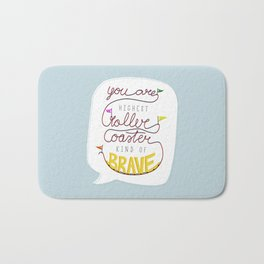 Roller coaster kind of brave Bath Mat