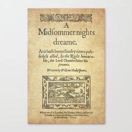 Shakespeare. A midsummer night's dream, 1600 Canvas Print