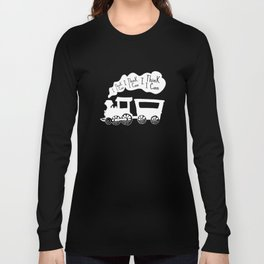 I Think I Can, I Think I Can, I Think I Can - The Little Engine that Could inspired Print Long Sleeve T-shirt