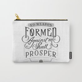 No weapon formed against me shall prosper Carry-All Pouch
