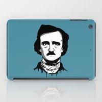 edgar allan poe iPad Cases featuring Edgar Allan Poe by Laura Meg